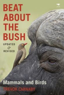 Beat about the bush : Mammals and birds, Paperback / softback Book