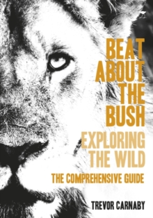 Beat about the bush : The Comprehensive Guide, Paperback / softback Book