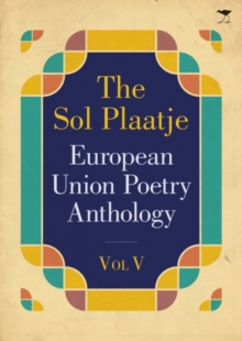 The Sol Plaatje European Union Poetry Anthology 2015, Paperback Book