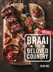 More Braai the Beloved Country, Paperback Book