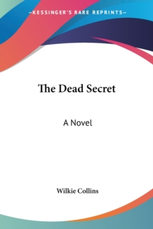 The Dead Secret : A Novel, Paperback Book
