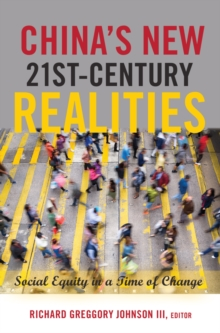 China's New 21st-Century Realities : Social Equity in a Time of Change, Paperback Book