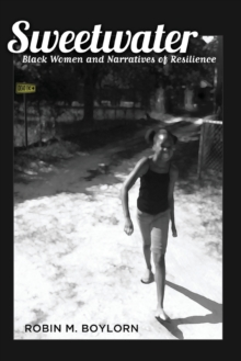 Sweetwater : Black Women and Narratives of Resilience, Paperback / softback Book