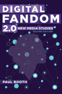 Digital Fandom 2.0 : New Media Studies, Paperback / softback Book