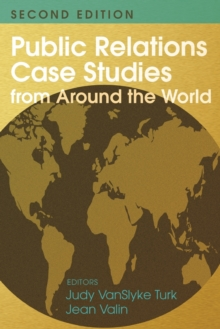 Public Relations Case Studies from Around the World (2nd Edition), Paperback / softback Book