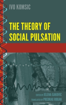 The Theory of Social Pulsation, Hardback Book