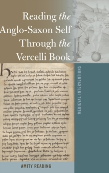 Reading the Anglo-Saxon Self Through the Vercelli Book, Hardback Book