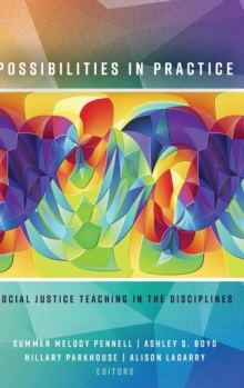 Possibilities in Practice : Social Justice Teaching in the Disciplines, Hardback Book