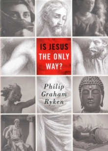 Is Jesus the Only Way?, Paperback / softback Book