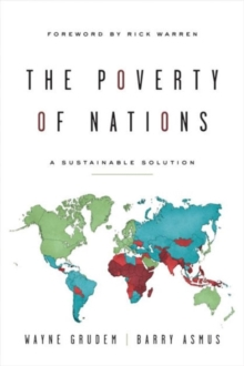 The Poverty of Nations : A Sustainable Solution, Paperback / softback Book
