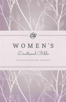 ESV Women's Devotional Bible, Hardback Book