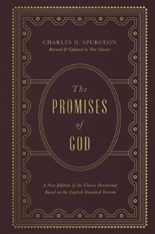 The Promises of God : A New Edition of the Classic Devotional Based on the English Standard Version, Hardback Book