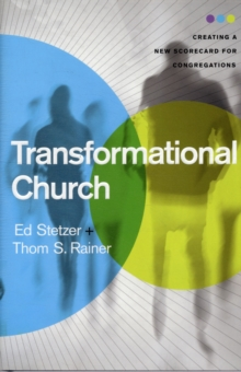Transformational Church : Creating a New Scorecard for Congregations, Hardback Book