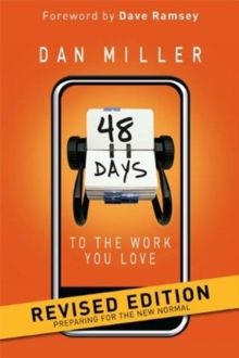 48 Days to the Work You Love : Preparing for the New Normal, Hardback Book
