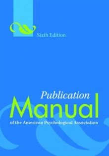 Publication Manual of the American Psychological Association, Paperback / softback Book