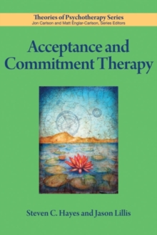 Acceptance and Commitment Therapy, Paperback / softback Book