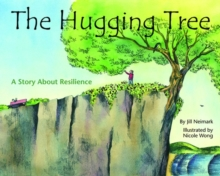 The Hugging Tree : A Story About Resilience, Paperback / softback Book