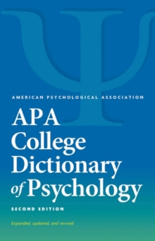 APA College Dictionary of Psychology, Paperback / softback Book