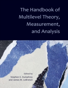 The Handbook of Multilevel Theory, Measurement, and Analysis, Hardback Book