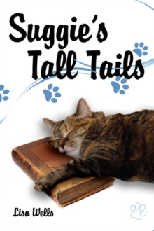 Suggies Tall Tails Lisa Wells 9781434364395 Hivecouk