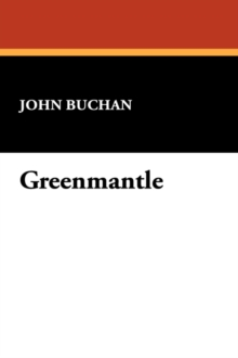Greenmantle, Paperback / softback Book