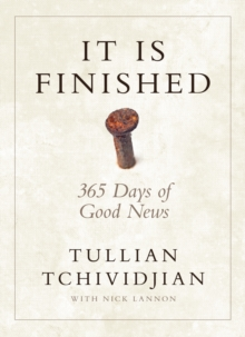 It Is Finished : 365 Days of Good News, EPUB eBook