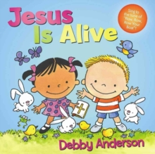 Jesus Is Alive, Board book Book