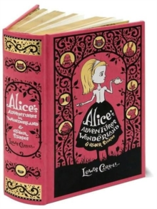 Alice's Adventures in Wonderland & Other Stories (Barnes & Noble Collectible Classics: Omnibus Edition), Leather / fine binding Book