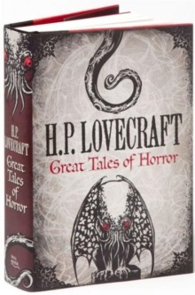 H. P. Lovecraft: Great Tales of Horror, Hardback Book