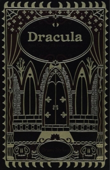 Dracula and Other Horror Classics (Barnes & Noble Omnibus Leatherbound Classics), Paperback Book