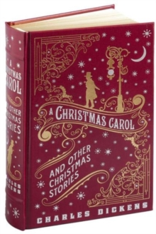A Christmas Carol and Other Christmas Stories (Barnes & Noble Omnibus Leatherbound Classics), Hardback Book