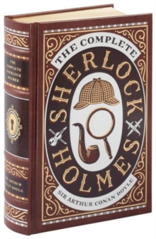 Complete Sherlock Holmes (Barnes & Noble Omnibus Leatherbound Classics), Hardback Book
