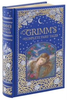 Grimm's Complete Fairy Tales (Barnes & Noble Omnibus Leatherbound Classics), Leather / fine binding Book