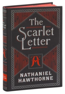 The Scarlet Letter : (Barnes & Noble Collectible Classics: Flexi Edition), Other book format Book