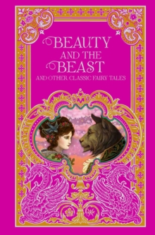 Beauty and the Beast and Other Classic Fairy Tales (Barnes & Noble Omnibus Leatherbound Classics), Leather / fine binding Book