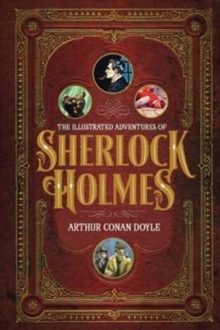 Illustrated Adventures of Sherlock Holmes, Paperback / softback Book