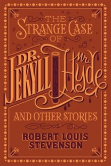 The Strange Case of Dr. Jekyll and Mr. Hyde and Other Stories : (Barnes & Noble Collectible Classics: Flexi Edition), Other book format Book