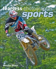 Fearless Photographer : Sports, Paperback / softback Book