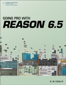 Going Pro with Reason 6.5, Paperback / softback Book