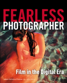 Fearless Photographer : Film in the Digital Era, Paperback / softback Book