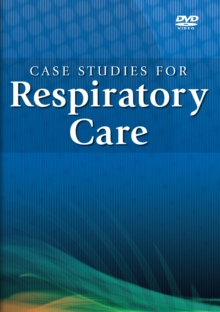 Case Studies for Respiratory Care DVD Series (Student), Digital Book
