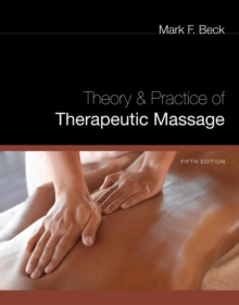 Theory and Practice of Therapeutic Massage, Hardback Book