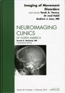 Imaging of Movement Disorders, an Issue of Neuroimaging Clinics, Hardback Book
