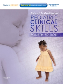 Pediatric Clinical Skills : With STUDENT CONSULT Online Access, Paperback Book