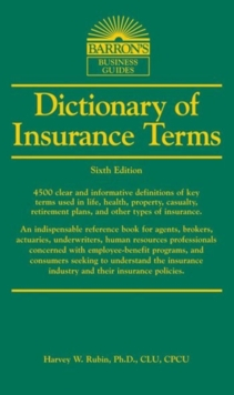Dictionary of Insurance Terms, Paperback Book