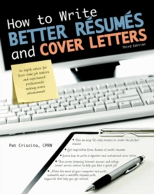 How to Write Better Resumes and Cover Letters, Paperback / softback Book