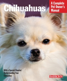 Complete Pet Ownder's Manual Chihuahuas, Paperback Book
