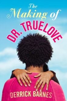 The Making of Dr. Truelove, EPUB eBook