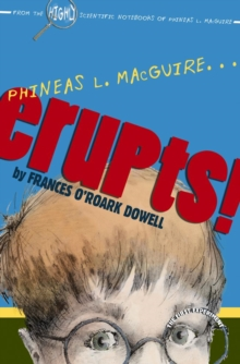 Phineas L. MacGuire . . . Erupts! : The First Experiment, EPUB eBook