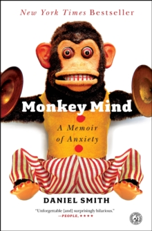 Monkey Mind : A Memoir of Anxiety, Paperback / softback Book